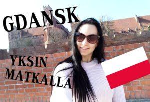 Yksin Gdanskissa – Matkavlog